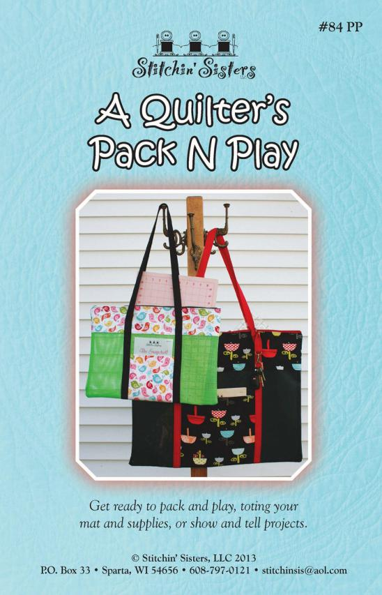 A Quilter's Pack N Play sewing pattern from Stitchin Sisters
