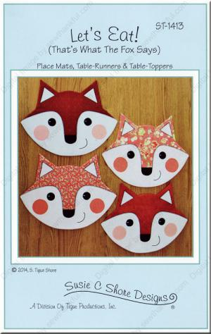 Let's Eat (That's what the fox says) Place Mats & Table Runners sewing pattern by Susie C. Shore Designs