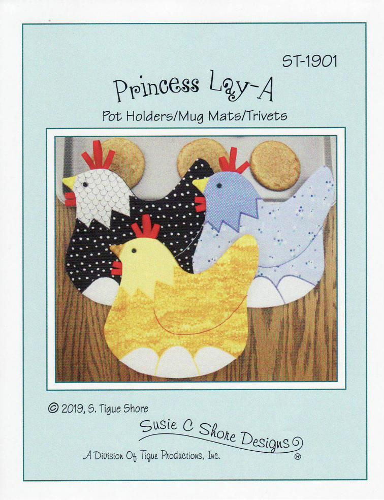 Princess Lay-A chicken pot holders/mug mats/trivets sewing pattern by Susie C. Shore Designs