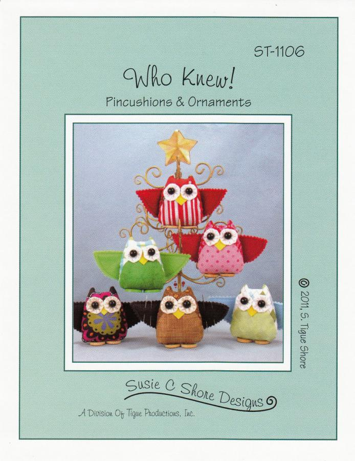 Who Knew Pincushions and Ornaments sewing pattern by Susie C. Shore Designs