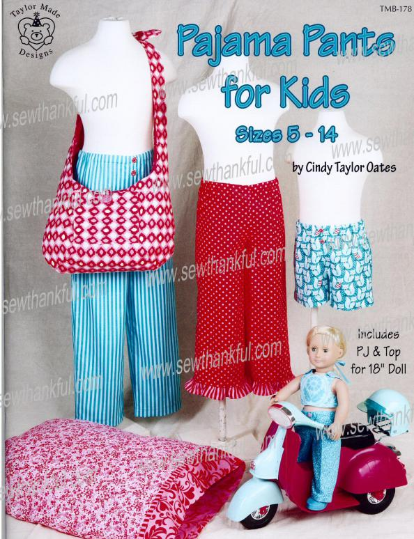 Pajama Pants for Kids sizes 5 - 14 sewing BOOK  by Cindy Taylor Oates