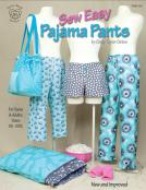 Sew Easy Pajama Pants by Cindy Taylor Oates
