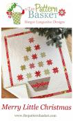 Merry Little Christmas quilt sewing pattern from The Pattern Basket