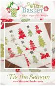 SPOTLIGHT SPECIAL (only while current supplies last!)...Tis The Season quilt sewing pattern from The Pattern Basket