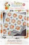 Autumn Spice quilt sewing pattern from The Pattern Basket
