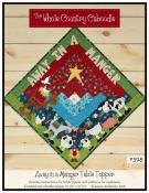 Away In A Manger table topper sewing pattern from The Whole Country Caboodle