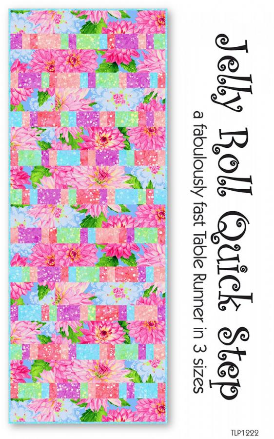 Jelly Roll Quick Step Table Runner sewing pattern by Tiger Lily Press