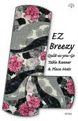 EZ Breezy Quilt-as-you-go Table Runner & Place Mats sewing pattern by Tiger Lily Press