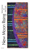 New Moon Rising Table Runner & Wall Quilt sewing pattern by Tiger Lily Press