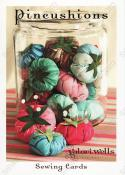 Pincushions sewing pattern card from Valori Wells Designs