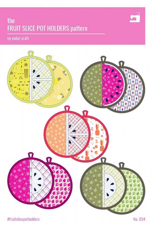 Fruit Slice Pot Holders sewing pattern from Violet Craft