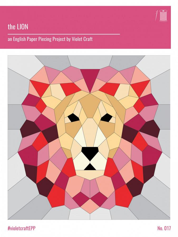 INVENTORY REDUCTION...The Lion English Paper Piecing Project sewing pattern from Violet Craft
