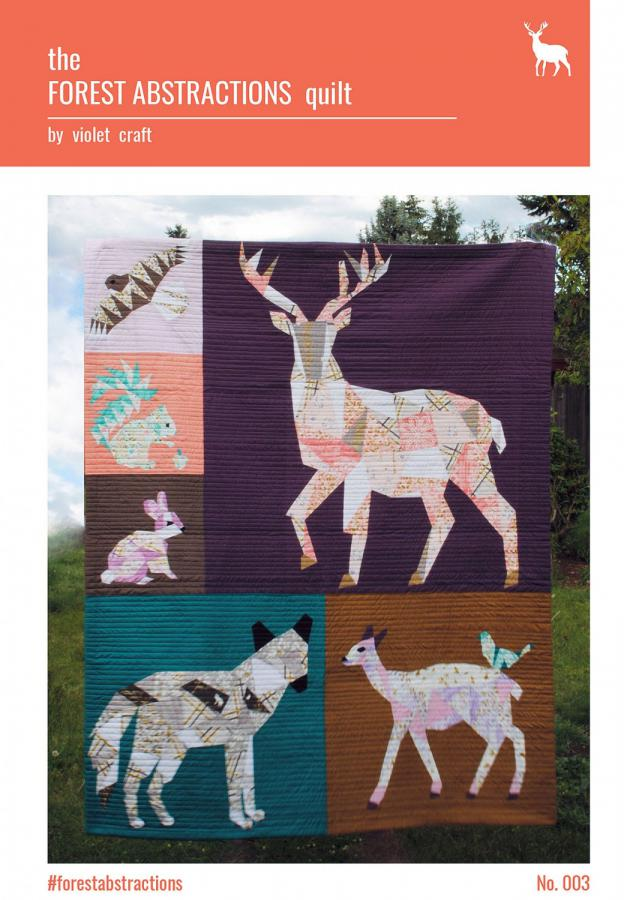 INVENTORY REDUCTION...The Forest Abstractions quilt sewing pattern from Violet Craft