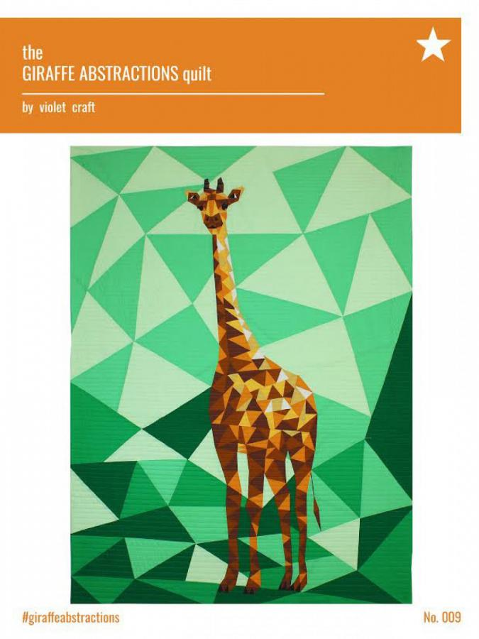 INVENTORY REDUCTION...The Giraffe Abstractions quilt sewing pattern from Violet Craft