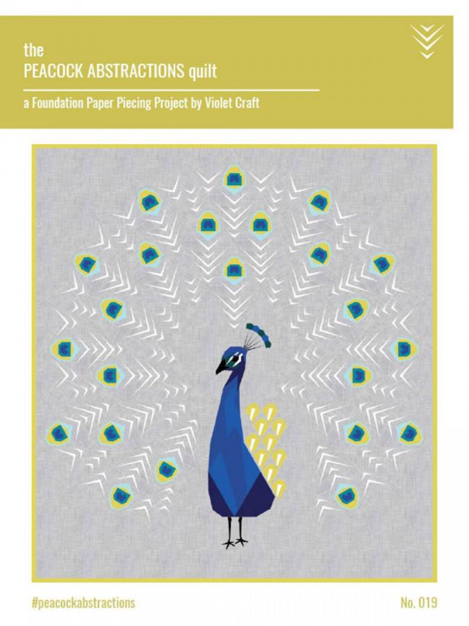 The Peacock Abstractions quilt sewing pattern from Violet Craft