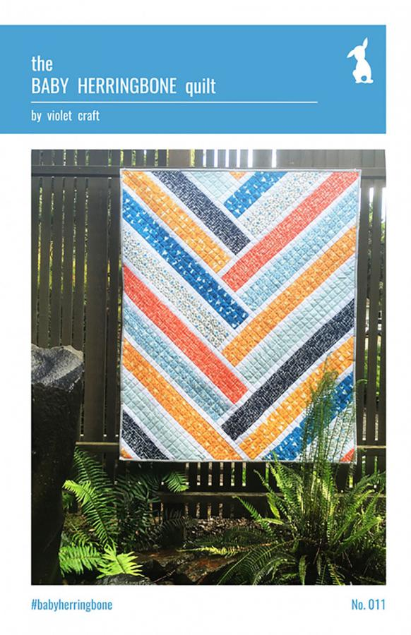 INVENTORY REDUCTION...The Baby Herringbone quilt sewing pattern from Violet Craft