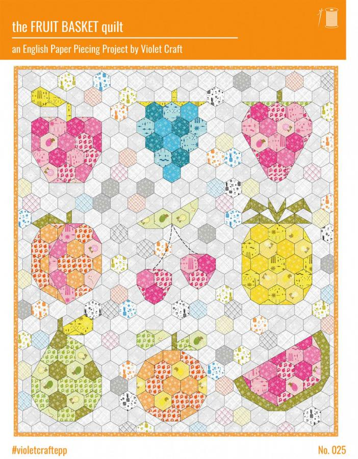 INVENTORY REDUCTION...The Fruit Basket quilt sewing pattern from Violet Craft